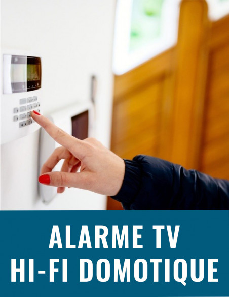 Alarme TV hi-fi domotique