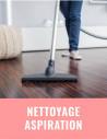 Nettoyage / aspiration